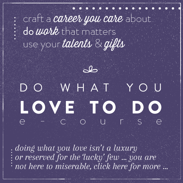 Do What You Love E-Course
