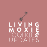 Living Moxie Toolkit