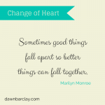 Sometimes good things fall apart so