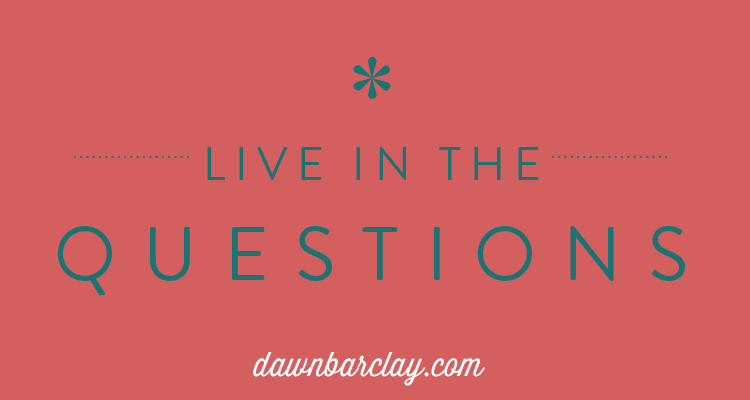 Live In The Questions