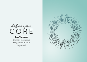 Define Your Core: A Core Values Free Workbook