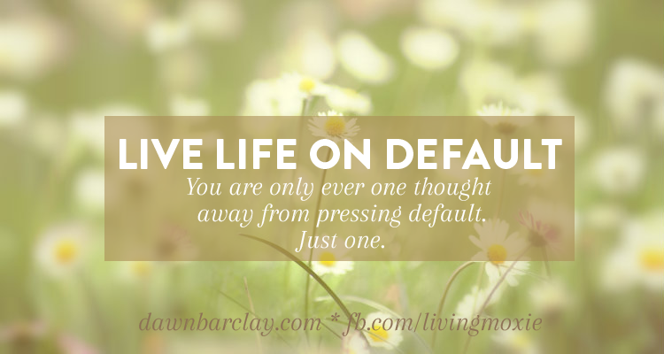 Life On Default
