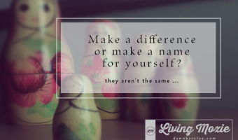 Make a Difference or Make a Name