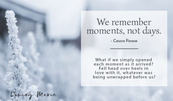 We Remember Moments, Not Days