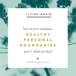 Personal Boundaries (What Are They?)