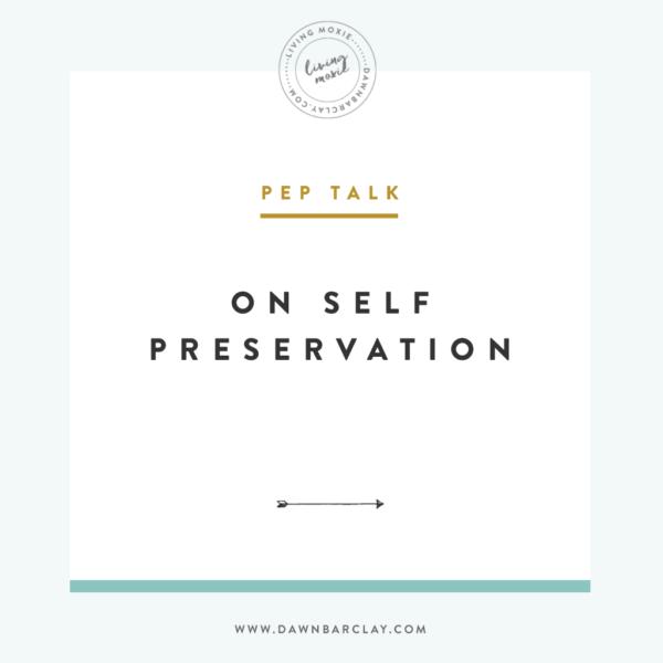On Self Preservation