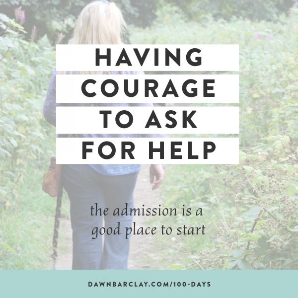 Courage to Ask for Help