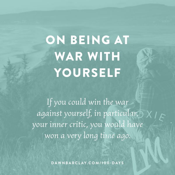 On Being At War With Yourself