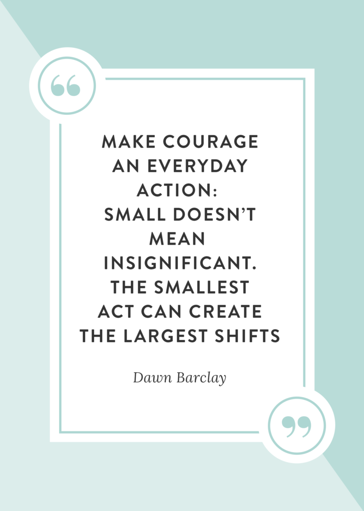 make-courage-an-everyday-action