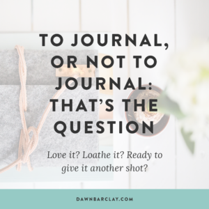 To Journal, Or Not to Journal: That's the Question.